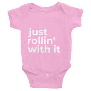 """just rollin' with it"" onesie"