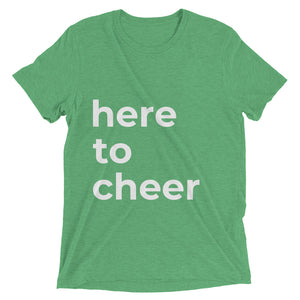"""here to cheer"" t-shirt (Multiple Colors)"