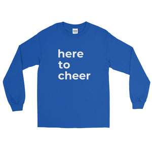 """here to cheer"" long sleeve t-shirt"