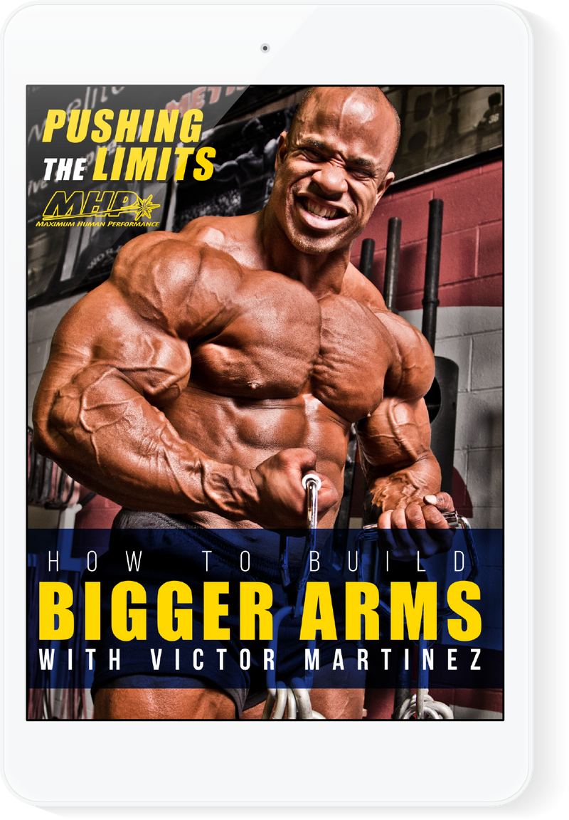 Victor Martinez How To Build Bigger Arms E-Book