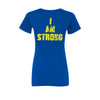 Womens MHP I AM STRONG T