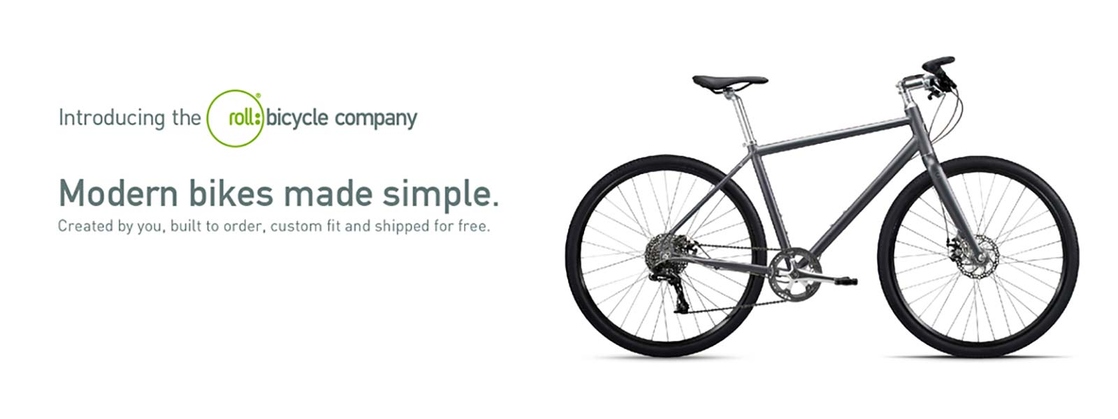 Do You Need a New Bike? Discover and Order a Roll: Custom Built Bicycle From the Comfort of Your Own Home!