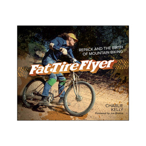 Fat Tire Flyer Repack and the Birth of Mountain Biking