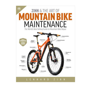 Zinn & the Art of Mountain Bike Maintenance - 6th Edition