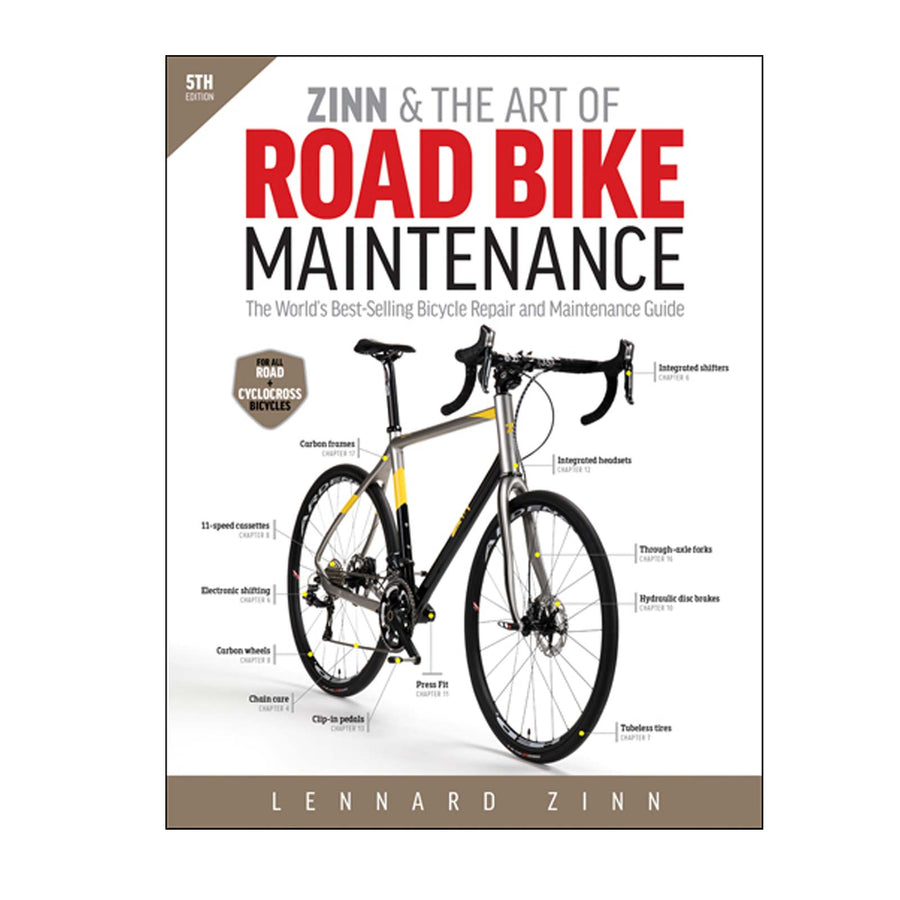 Zinn & the Art of Road Bike Maintenance - 5th Edition
