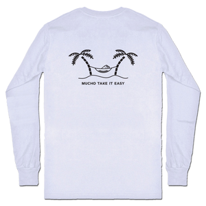 Mucho Aloha - Mucho Take it Easy Long Sleeve Shirt