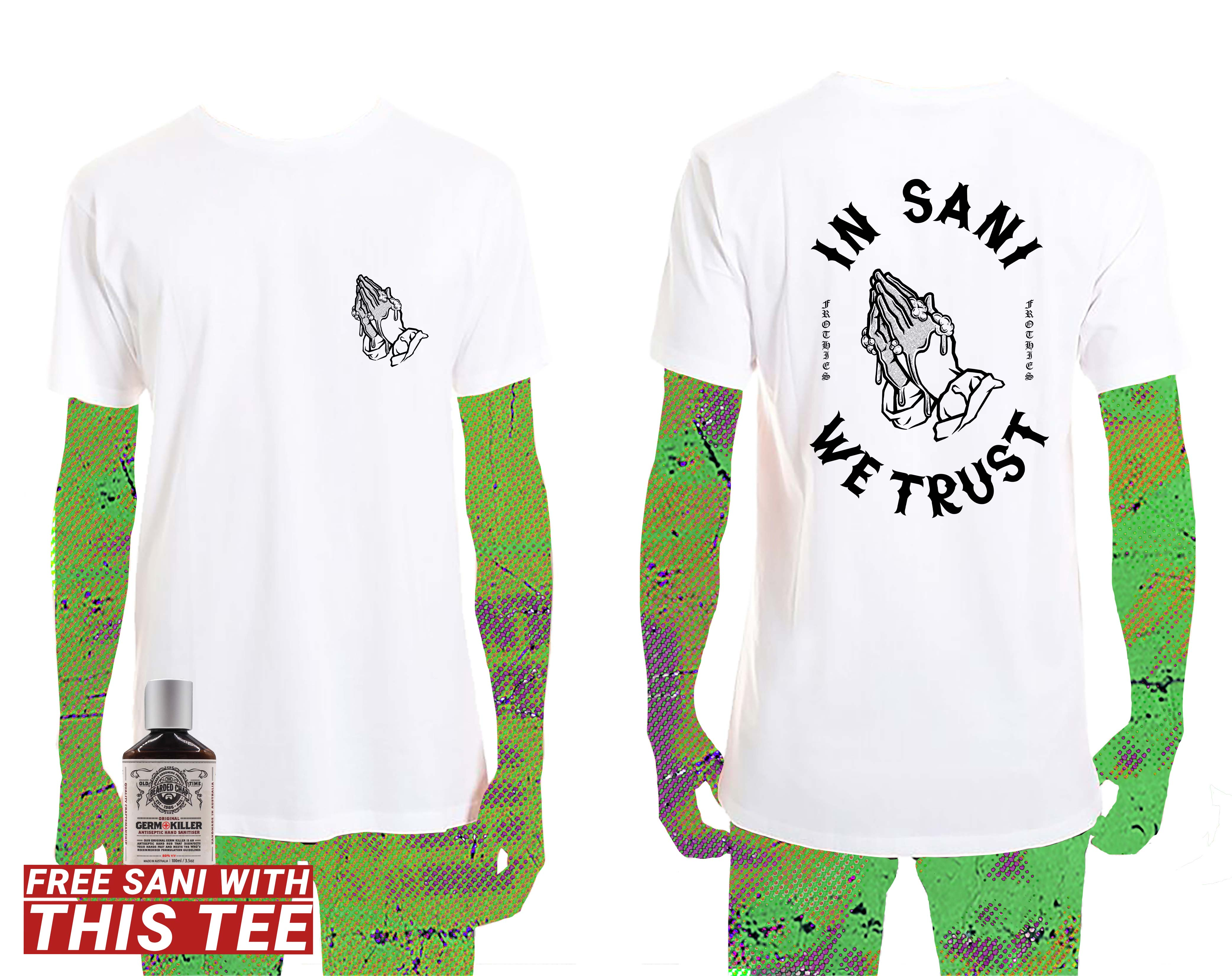 In Sani We Trust Tee + Free Hand Sani