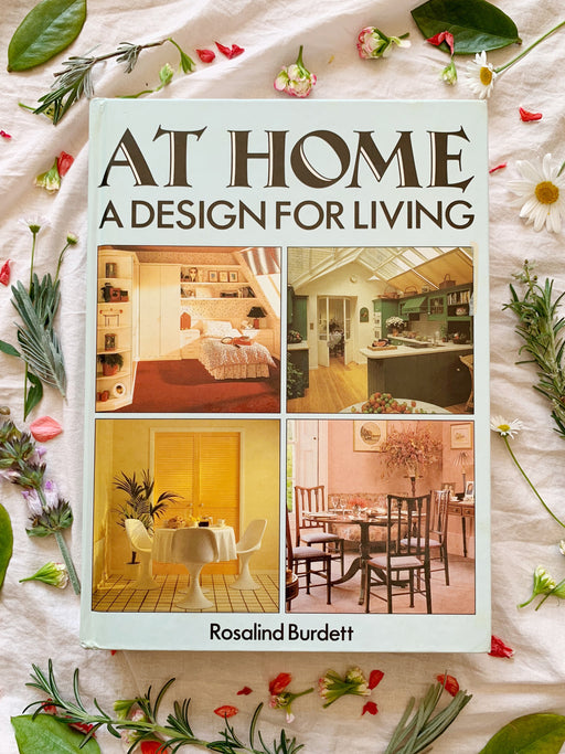At Home - A Design For Living - By Rosalind Burdett