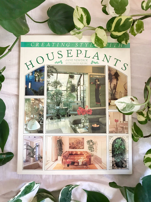 Creating Style with Houseplants by Jane Newdick