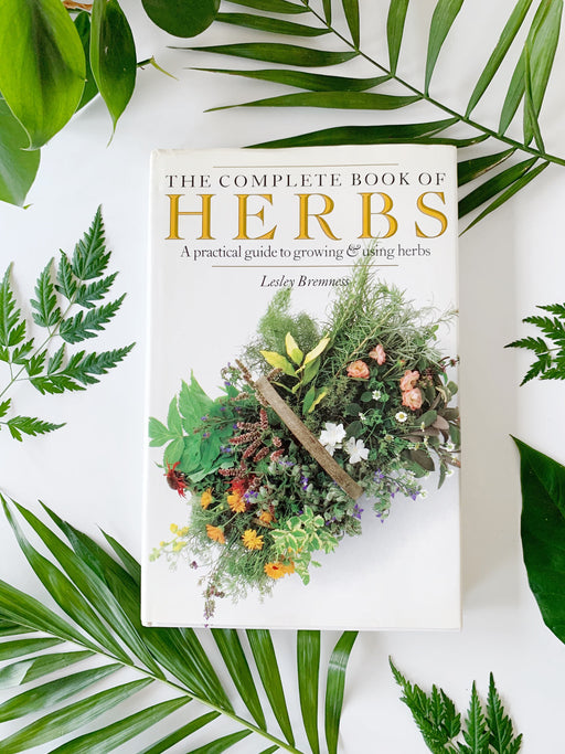 The Complete Book of Herbs by Lesley Bremness