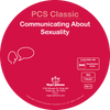 PCS™ Classic: Communicating About Sexuality - Studio Edition