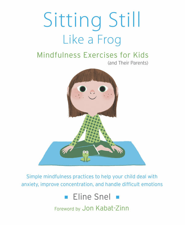Sitting Still Like A Frog Mindfulness Exercises For Kids And Their P Boardmaker