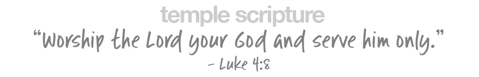 Worship the Lord your God and serve him only. - Luke 4:8