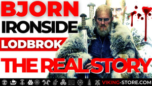 Bjorn Ironside | The Real Story of this REAL Viking