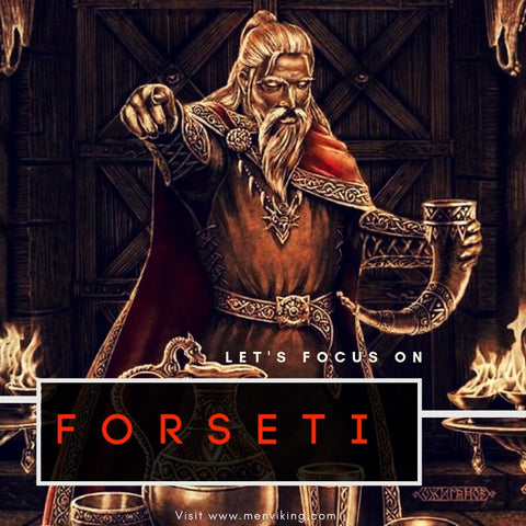Forseti: Norse god of justice, judgment, mediation, and reconciliation