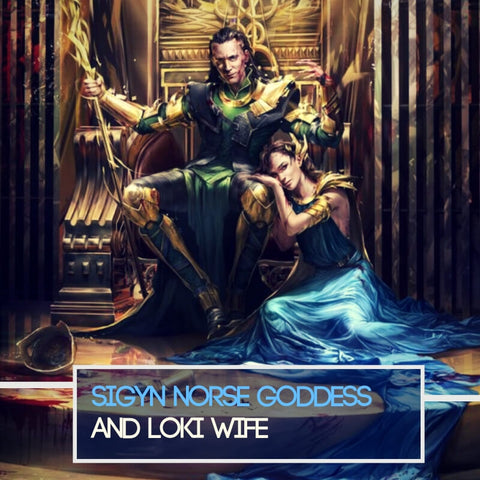 Sigyn: Norse Goddess & Wife of Loki