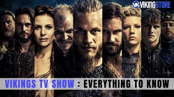 Vikings TV Show : Everything to know