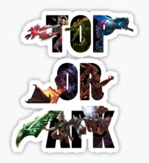 TOP OR AFK Vinyl Sticker