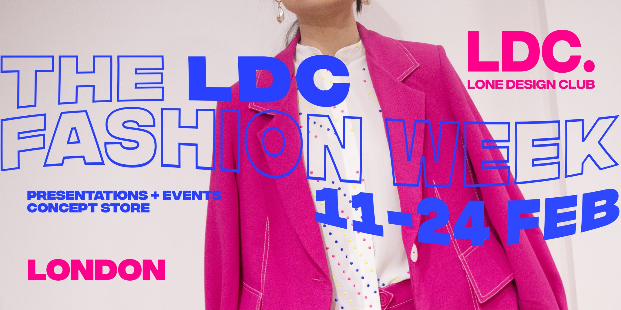Tokkou will join THE LDC FASHION WEEK in Soho London  11 - 17th February 2020