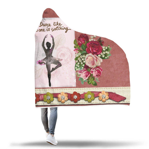 Dance Like No One Is Watching - Hooded Blanket