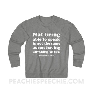 French Terry Sweatshirt | Crossely Quote - XS / Graphite Heather - Sweatshirt French Terry Sweatshirt | Crossely Quote peachiespeechie.com