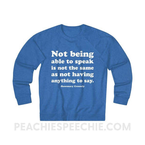French Terry Sweatshirt | Crossely Quote - XS / Royal Heather - Sweatshirt French Terry Sweatshirt | Crossely Quote peachiespeechie.com