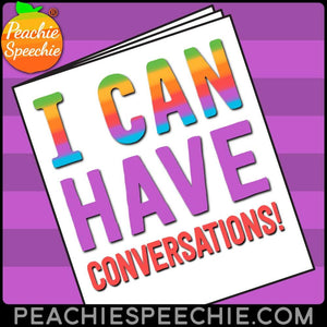 I Can Have Conversations: No-Prep Social Language Workbook - Materials I Can Have Conversations: No-Prep Social Language Workbook