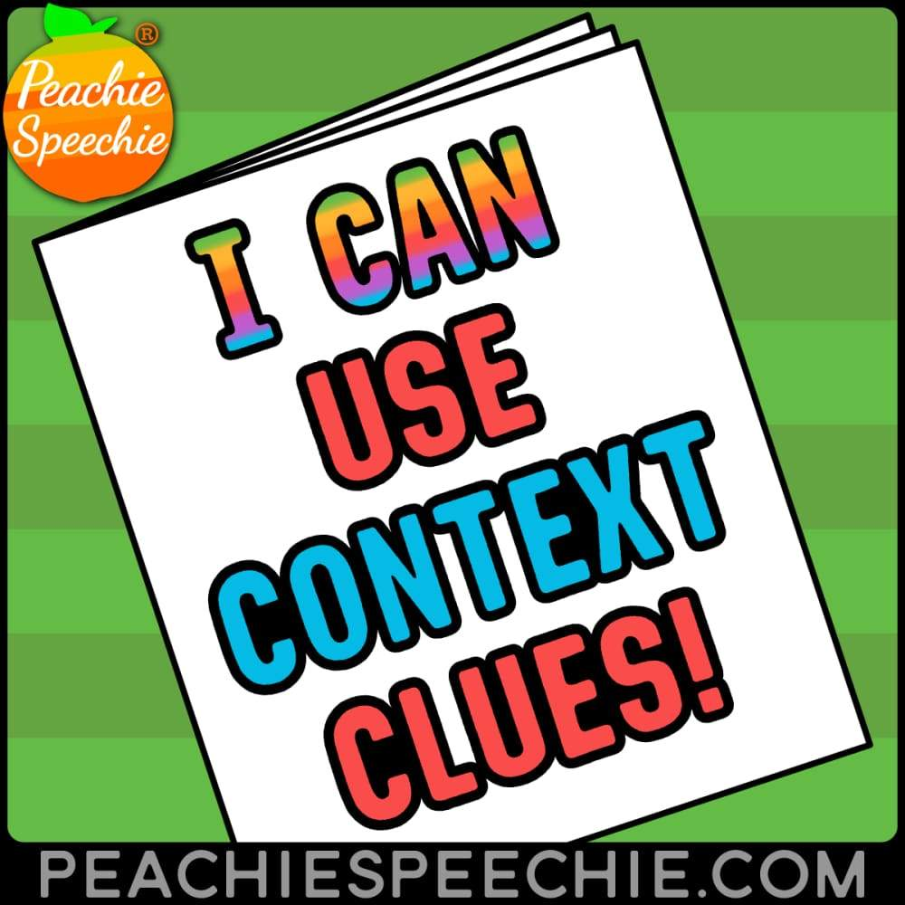 I Can Use Context Clues With Tier 2 Vocabulary - Materials I Can Use Context Clues With Tier 2 Vocabulary peachiespeechie.com
