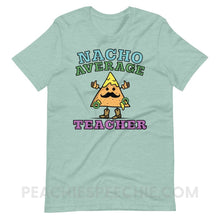 Load image into Gallery viewer, Nacho Average Teacher Premium Soft Tee - Heather Prism Dusty Blue / XS - T-Shirts & Tops Nacho Average Teacher Premium Soft Tee