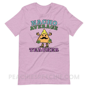Nacho Average Teacher Premium Soft Tee - Heather Prism Lilac / XS - T-Shirts & Tops Nacho Average Teacher Premium Soft Tee