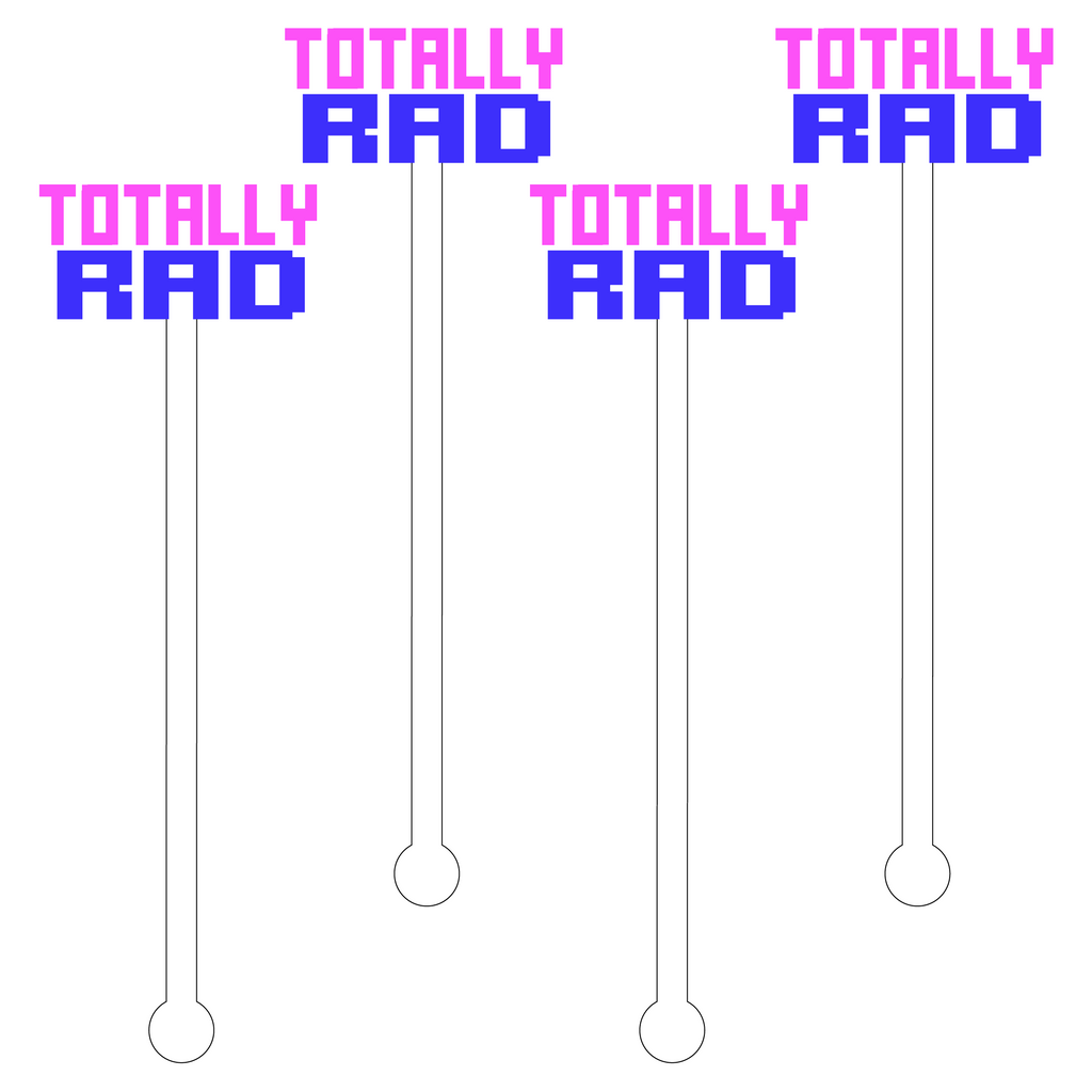 TOTALLY RAD ACRYLIC STIR STICKS
