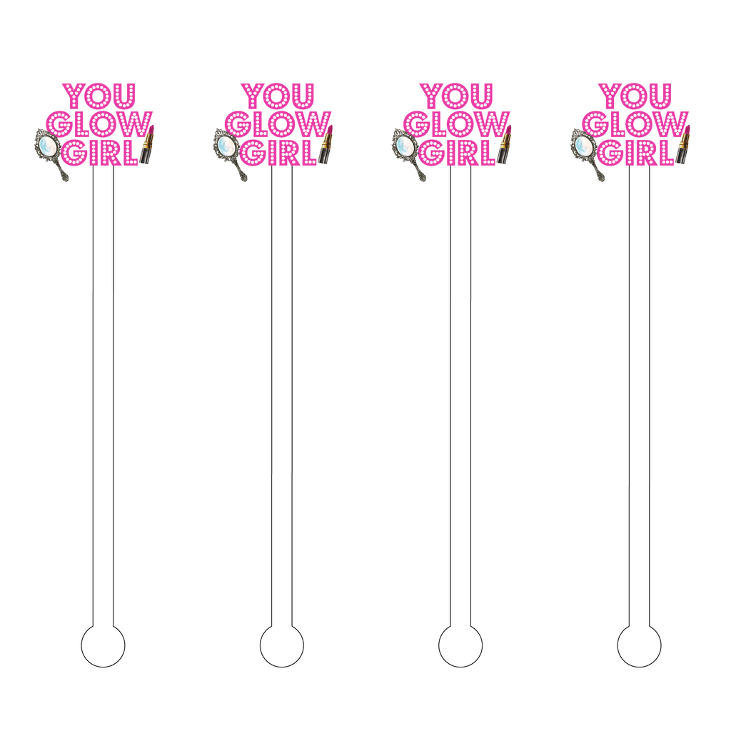 YOU GLOW GIRL ACRYLIC STIR STICKS