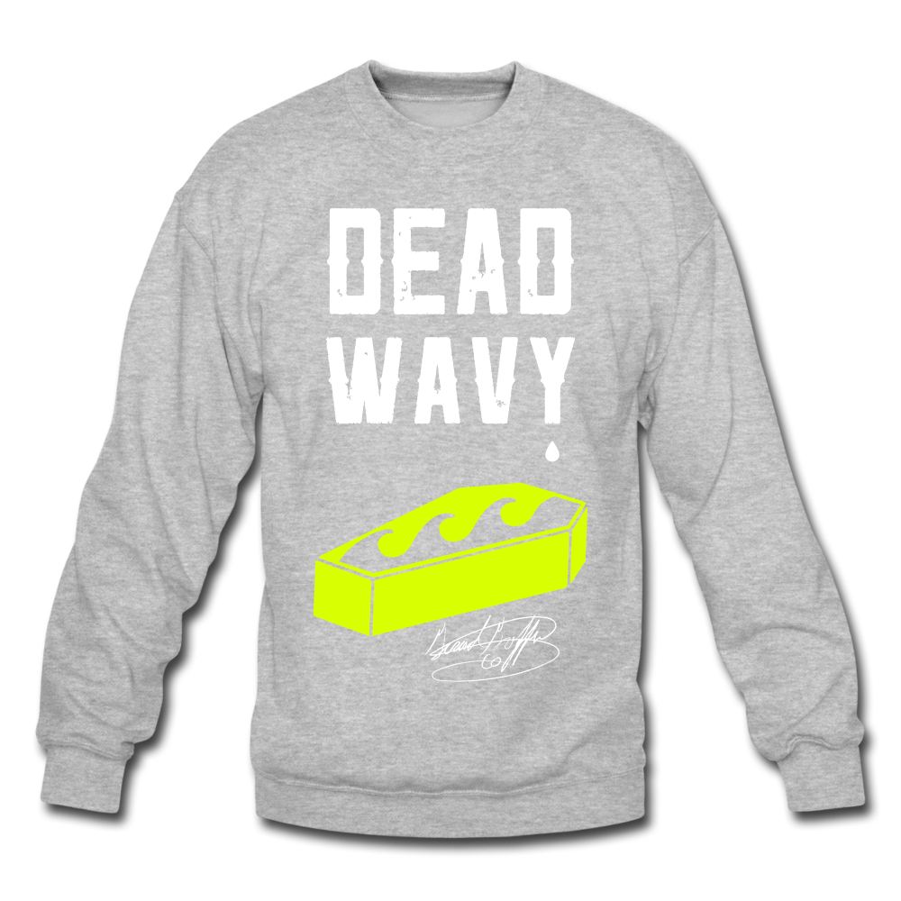 Dead Wavy Crewneck Sweatshirt - heather gray