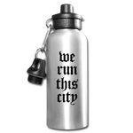 We Run This City Water Bottle - silver