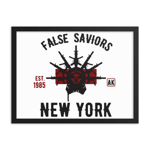 False Saviors Framed poster
