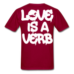 """Love is a Verb"" T-Shirt - dark red"