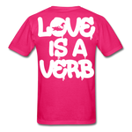 """Love is a Verb"" T-Shirt - fuchsia"
