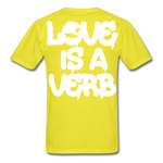 """Love is a Verb"" T-Shirt - yellow"