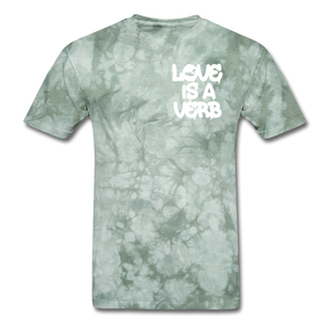 """Love is a Verb"" T-Shirt - military green tie dye"