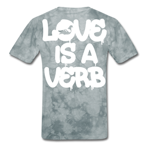 """Love is a Verb"" T-Shirt - grey tie dye"