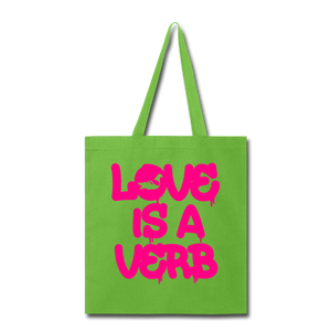"""Love is a Verb"" Tote Bag - lime green"