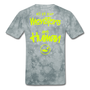 All of our Monsters T-Shirt - grey tie dye