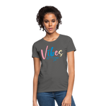 Vibes Women's T-Shirt - charcoal