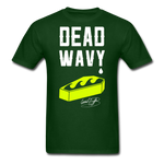 Dead Wavy Classic T-Shirt - forest green