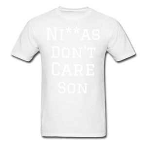 Don't Care  T-Shirt - white