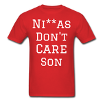 Don't Care  T-Shirt - red
