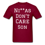 Don't Care  T-Shirt - burgundy
