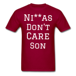 Don't Care  T-Shirt - dark red