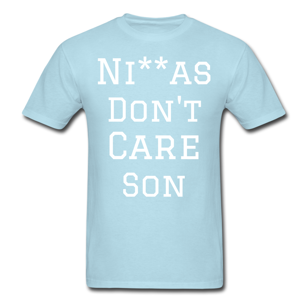 Don't Care  T-Shirt - powder blue