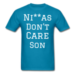 Don't Care  T-Shirt - turquoise